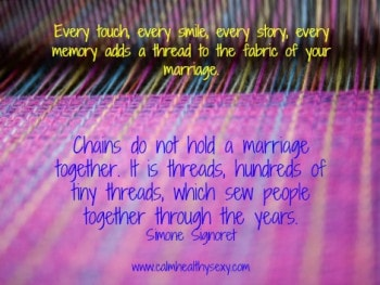 Weave the Fabric of Your Marriage, One Thread at a Time