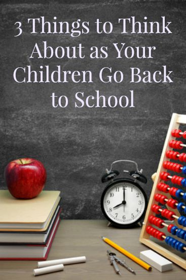 3 Things to Do Before Your Children Go Back to School - In order to have a saner, calmer school year this year, you need to take 3 steps now to make sure you don't end up exhausted before the first grading period is over! School year | Back to school | Healthy living | Healthy parenting
