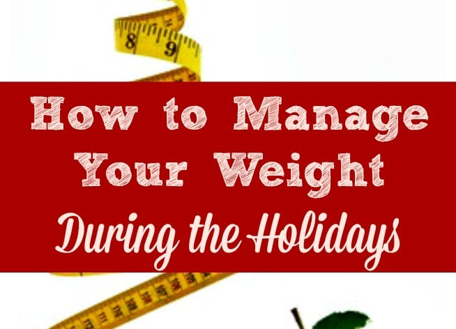 You don't have to gain weight during Christmas and the holiday season. Here are 4 weight management tips for this busy (and high-calorie!) time of year. Weight loss | Diet tips | Healthy living | Lose weight