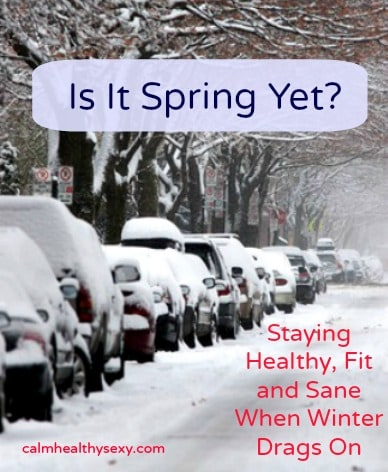 Is it Spring yet? 12 ways to stay healthy, fit and sane while waiting for Spring to arrive! So done with Winter this year! Fitness | Health | Vitamins | Sunlight | Fun