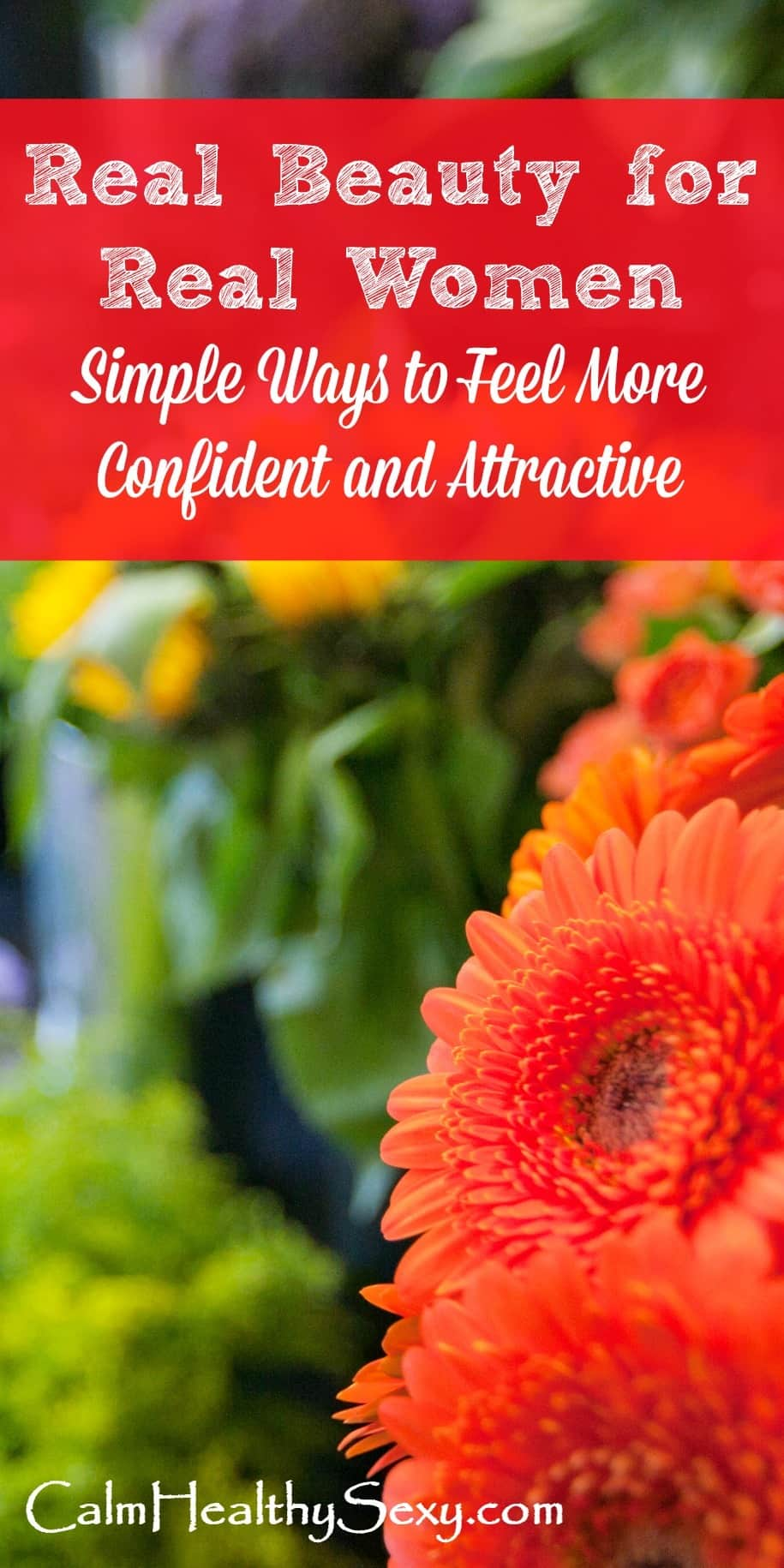 Real Beauty for Real Women - Let go of our culture's lies about women's value, worth and beauty. Here are simple ways to feel more attractive, improve your body image, and feel more confident. True beauty in a woman comes from within. Inspiration and encouragement