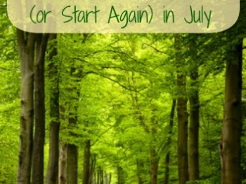 Making Healthy Changes – 3 Reasons to Start (or Start Again) in July