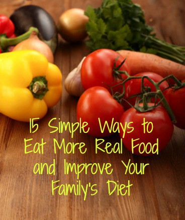 real food, whole food, eat well