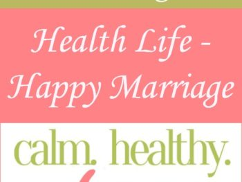 Healthy Life - Happy Marriage: 17 Healthy Ideas for Your Life and Marriage. This free ebook will help you live healthier and happier - and enjoy your marriage. Healthy living | Healthy diet | Exercise | Marriage tips