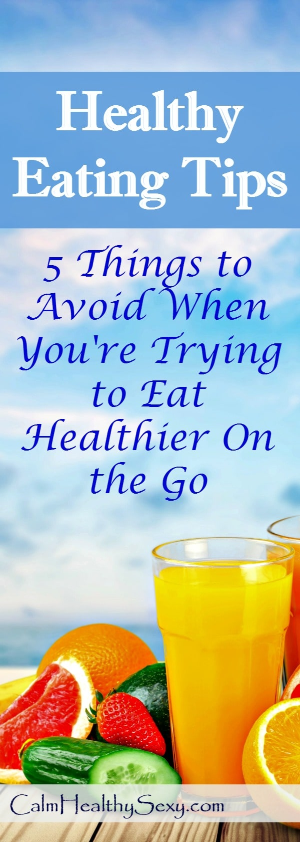 Healthy eating tips - 5 things to avoid when you're trying to eat healthier on the go while juggling a busy schedule and family. #2 is a huge time saver for me! Healthy food prep | Healthy eating hacks | Healthy living