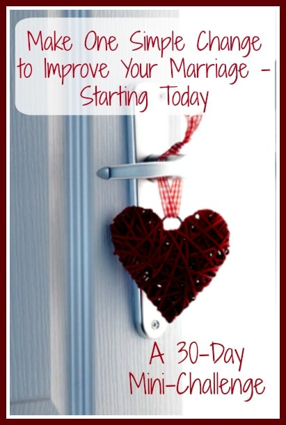 Make One Simple Change to Improve Your Marriage – Starting Today: A 30-Day Mini-Challenge - Sometimes, the road to a stronger, happier marriage consists of small steps taken consistently over time. Happy marriage | Marriage tips