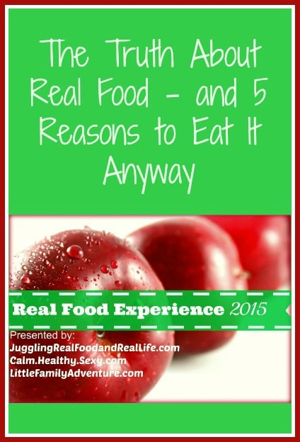 the truth about real food