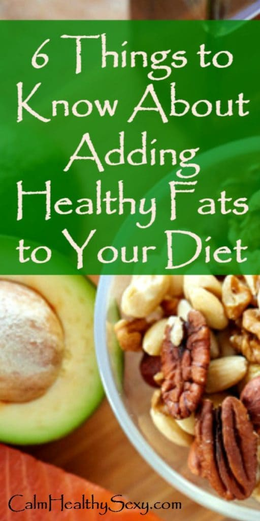 8 Ways to Include Healthy Fats in Your Diet - Healthy eating | Healthy living | Healthy weight loss
