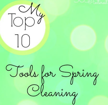 top-ten-tools-for-Spring-cleaning