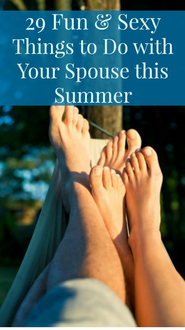 29 Fun, Healthy and Sexy Things to Do with Your Spouse this Summer. Don't let summer be just like the other 9 months of the year. Instead, take steps to enjoy it and make it the most fun season of the year. Marriage tips and advice | Happy marriage | Summer vacation | Summer activities
