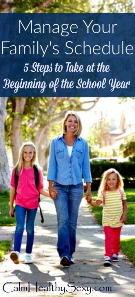 How to Manage Your Family's Schedule - 5 Steps to Take at the Beginning of the School Year - This year, take some simple steps to manage your family's schedule, rather than letting it manage you! Back to school | Children's activities | Family activities