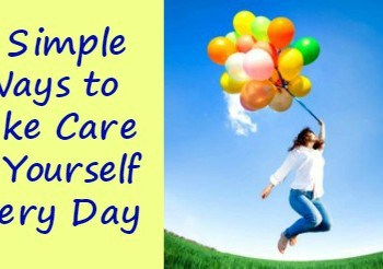 5 Simple Ways to Take Care of Yourself Every Day