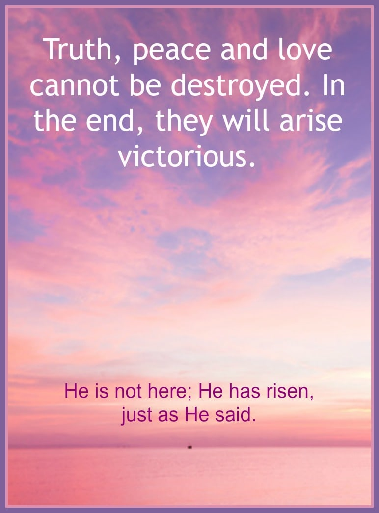 """He is not here; He has risen, just as he said."" Free printable 