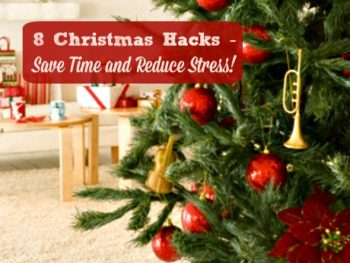 8 Christmas Hacks that Save Time and Reduce Stress