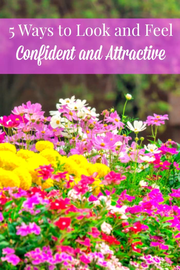 5 Ways to Feel Attractive and Confident - Simple steps every woman can take to look and feel her best. Real beauty | Beauty and confidence