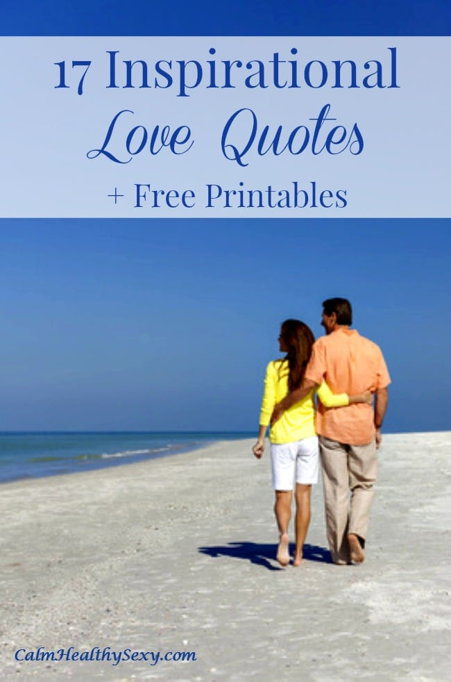 17 Inspirational love quotes for couples + free printables