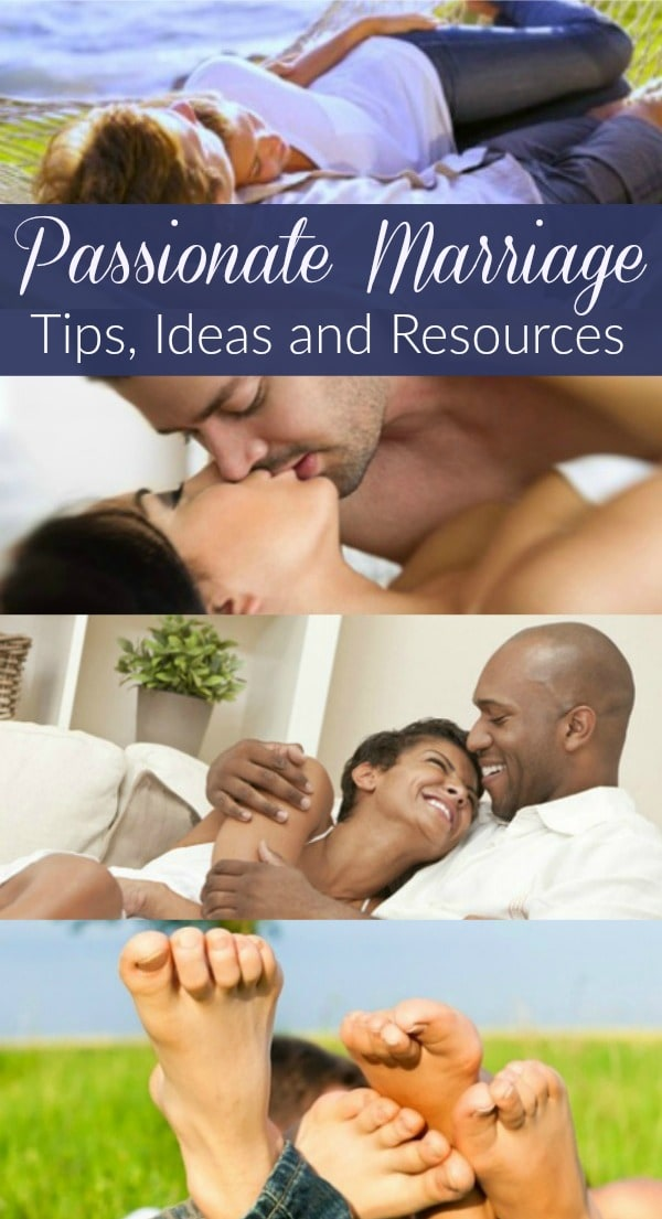 Most couples want a passionate marriage, but life often gets in the way of creating one. Here are 16 tips, ideas and resources for improving sex and intimacy and strengthening your marriage. Marriage tips | Marriage advice | Intimate marriage | Sexy marriage