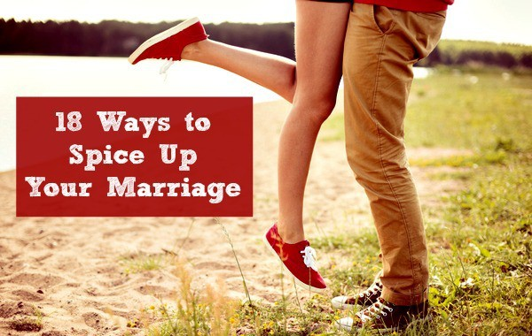 Things to spice up a marriage