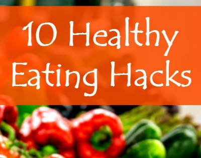 10 Healthy eating hacks for busy women