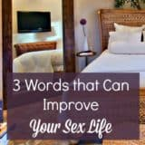 3 Words that Can Improve Your Sex Life | Marriage | Intimacy | Libido