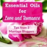 Essential oils for love and romance | Sex | Intimacy | Marriage