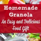 Homemade Granola - The Best Christmas Food Gift