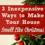 3 Simple Ways to Make Your House Smell Like Christmas