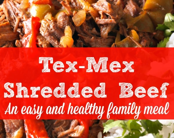 Tex-Mex Shredded Beef - An easy and healthy family meal | Family dinner ideas | Healthy recipes | Real food | Quick family dinner