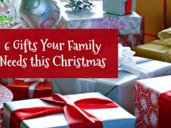 6 Christmas Gifts Your Family Needs this Year