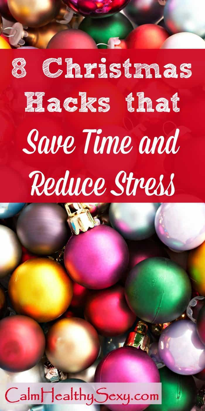 8 Christmas Hacks that Save Time and Reduce Stress - Use these 8 simple tips and ideas to tackle your to-do list without driving yourself crazy this holiday season. Holidays | DIY | Baking | Cooking | Family | Time-saving idea