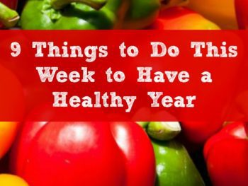 9 simple ways to live healthier this year.