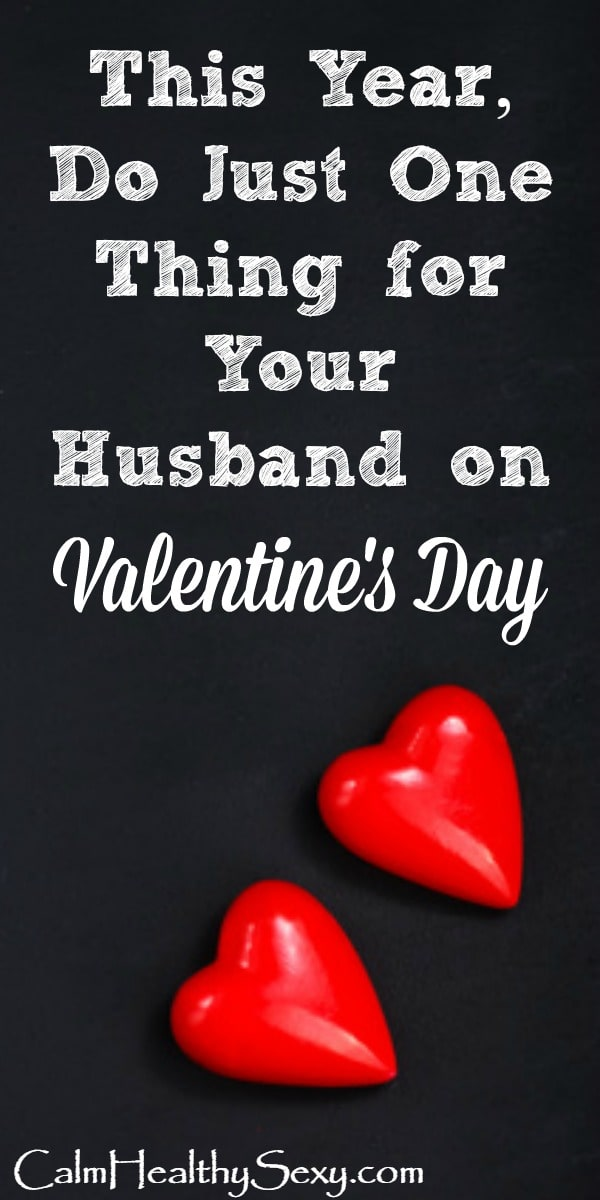 This year, do one thing for your husband to add joy to his life and fun to your marriage. Husbands | Wives | Valentine | Marriage tips and advice #ValentinesDay #Valentine #marriage #Christianmarriage