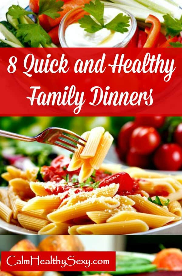 8 Quick and Healthy Family Dinners