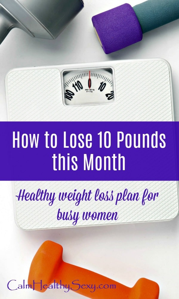 Weight loss - How to lose 10 pounds this month