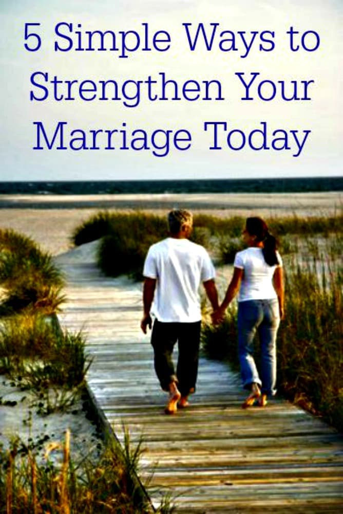 5 Simple Ways to Strengthen Your Marriage - Do these simple things today (and tomorrow!) to build up your marriage. Marriage tips, advice and encouragement | Happy marriage | Married life | Husbands and wives