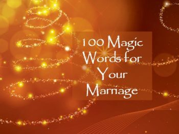 100 Magic Words for Your Marriage