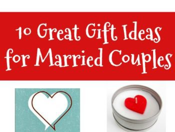 10 Great Gift Ideas for Married Couples