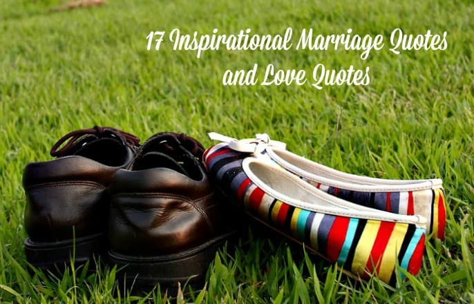17 Inspirational Marriage Quotes And Love Quotes Free Printables