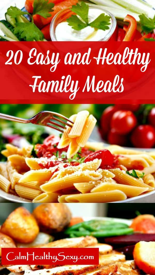 20 Easy and Healthy Family Meals - Free ebook for busy moms and families
