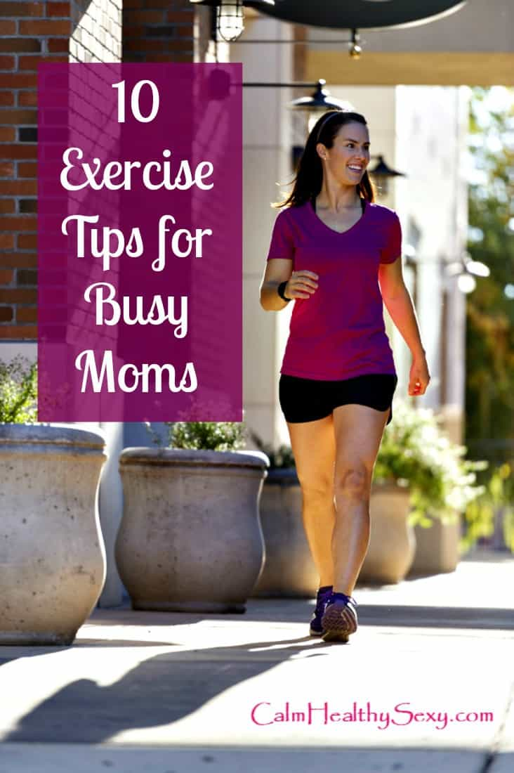 10 exercise tips for moms