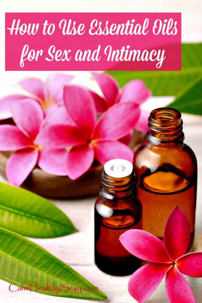 Best oils for sex and intimacy