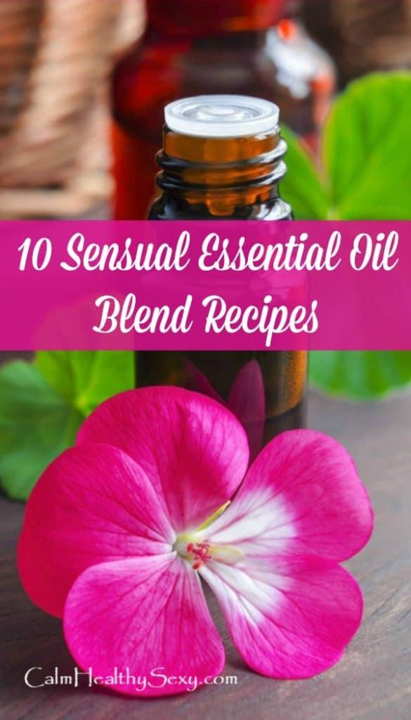 10 sensual essential oil blend recipes